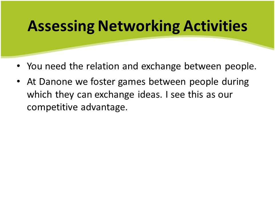 Assessing Networking Activities