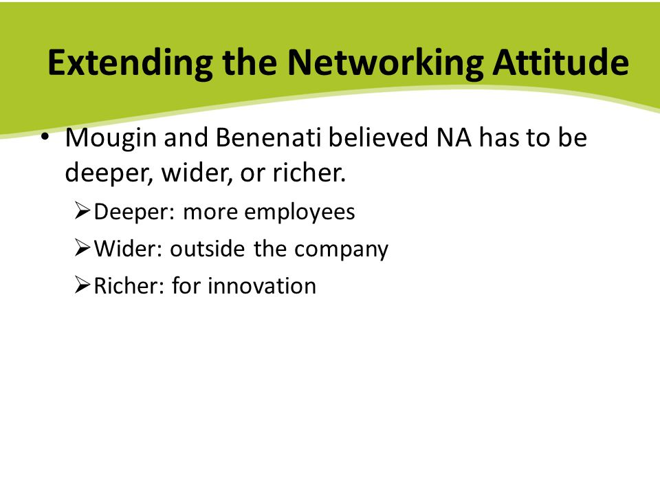 Extending the Networking Attitude
