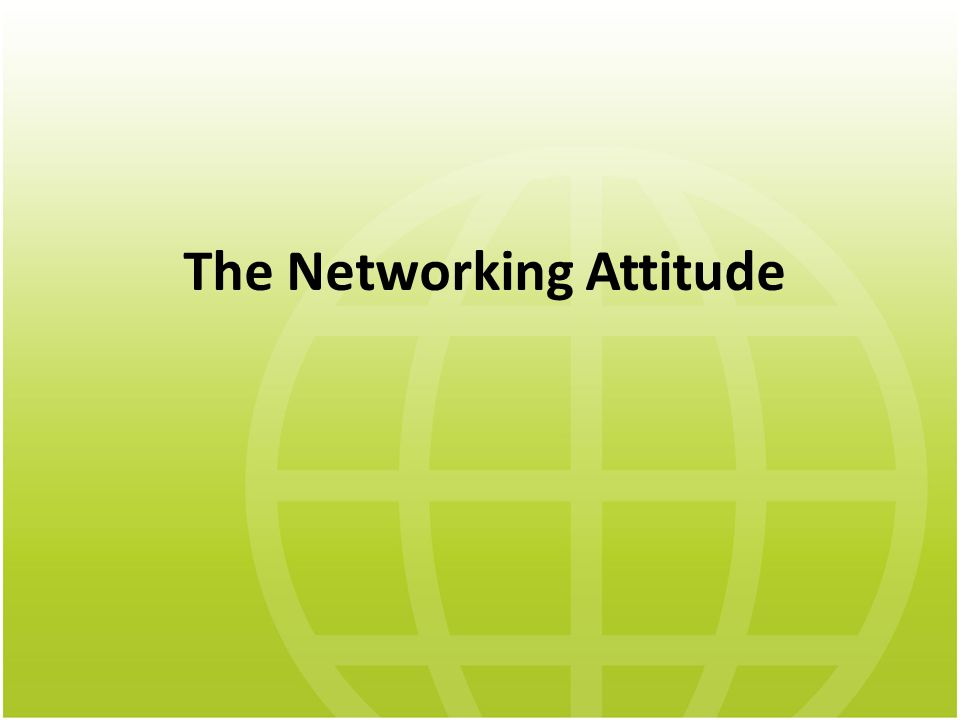 The Networking Attitude