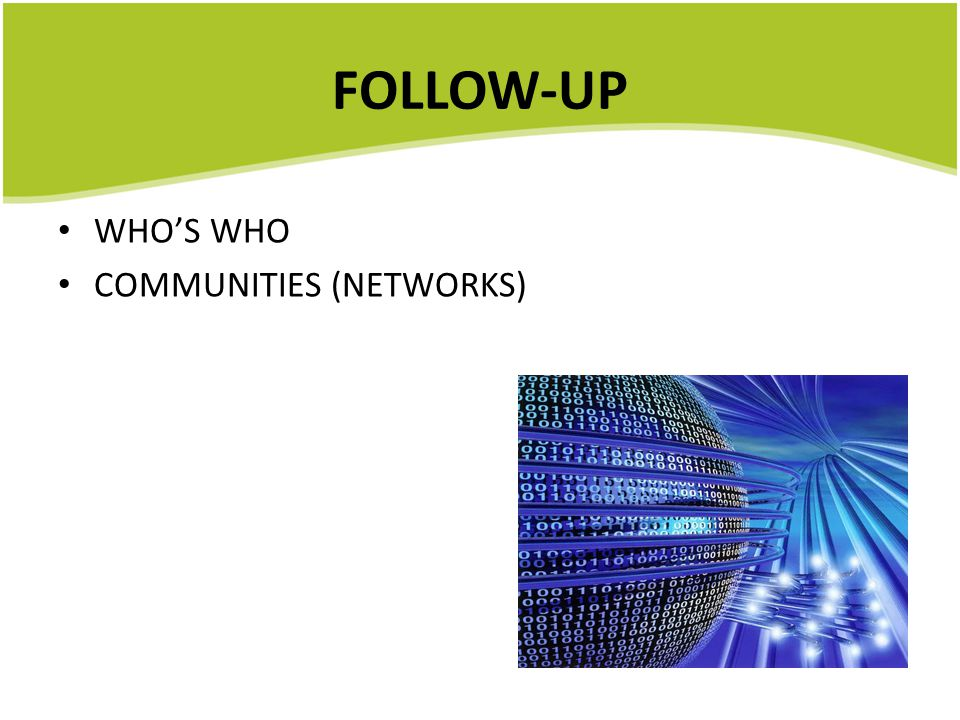 FOLLOW-UP WHO'S WHO COMMUNITIES (NETWORKS)