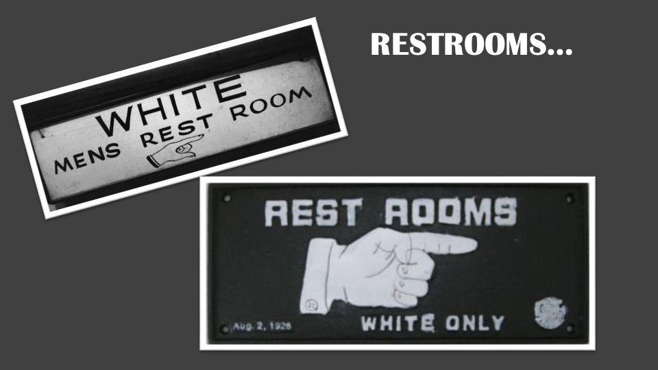 Restrooms…