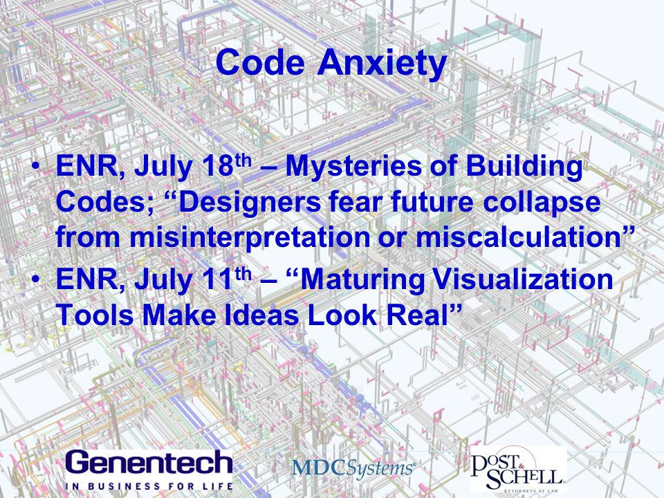 Code Anxiety ENR, July 18th – Mysteries of Building Codes; Designers fear future collapse from misinterpretation or miscalculation