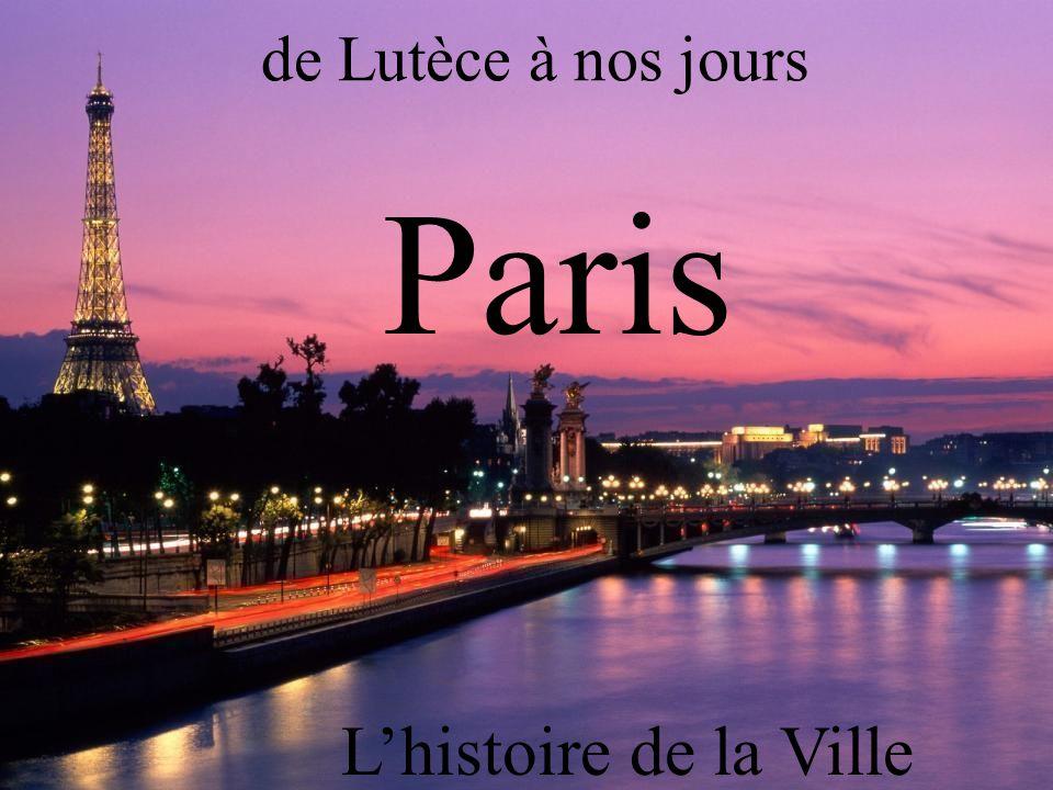 L'histoire de la Ville Lumière
