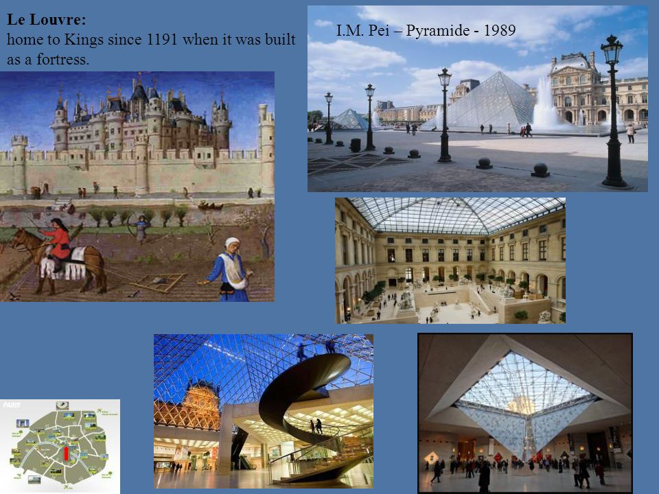 Le Louvre: home to Kings since 1191 when it was built as a fortress.
