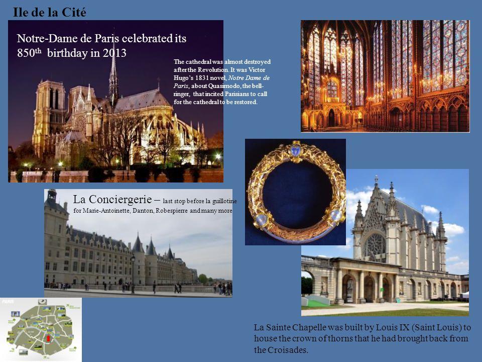 Ile de la Cité Notre-Dame de Paris celebrated its 850th birthday in 2013.