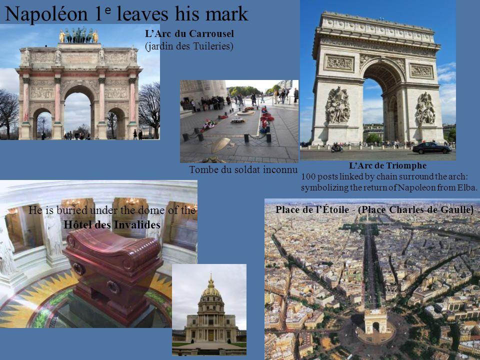Napoléon 1e leaves his mark