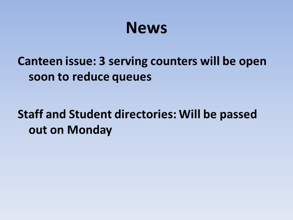 News Canteen issue: 3 serving counters will be open soon to reduce queues.