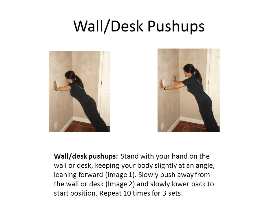 Wall/Desk Pushups