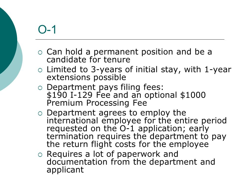 O-1 Can hold a permanent position and be a candidate for tenure