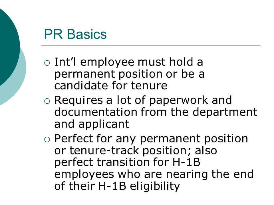 PR Basics Int'l employee must hold a permanent position or be a candidate for tenure.