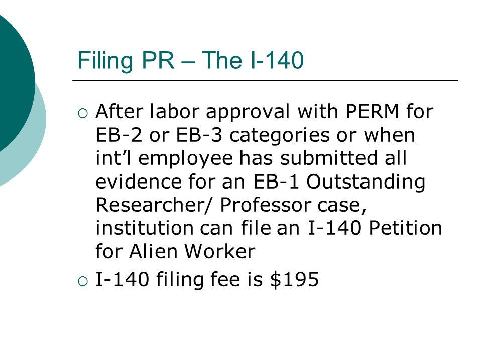 Filing PR – The I-140