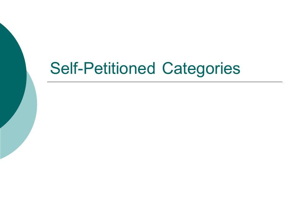 Self-Petitioned Categories