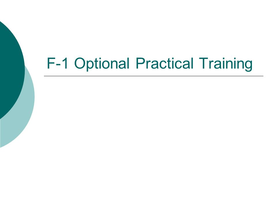 F-1 Optional Practical Training