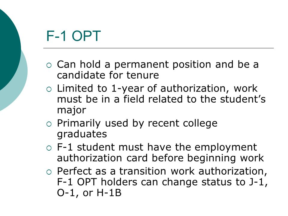F-1 OPT Can hold a permanent position and be a candidate for tenure