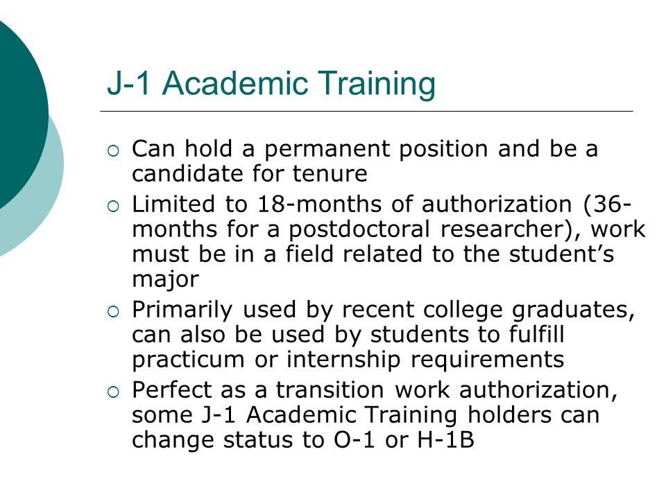 J-1 Academic Training Can hold a permanent position and be a candidate for tenure.