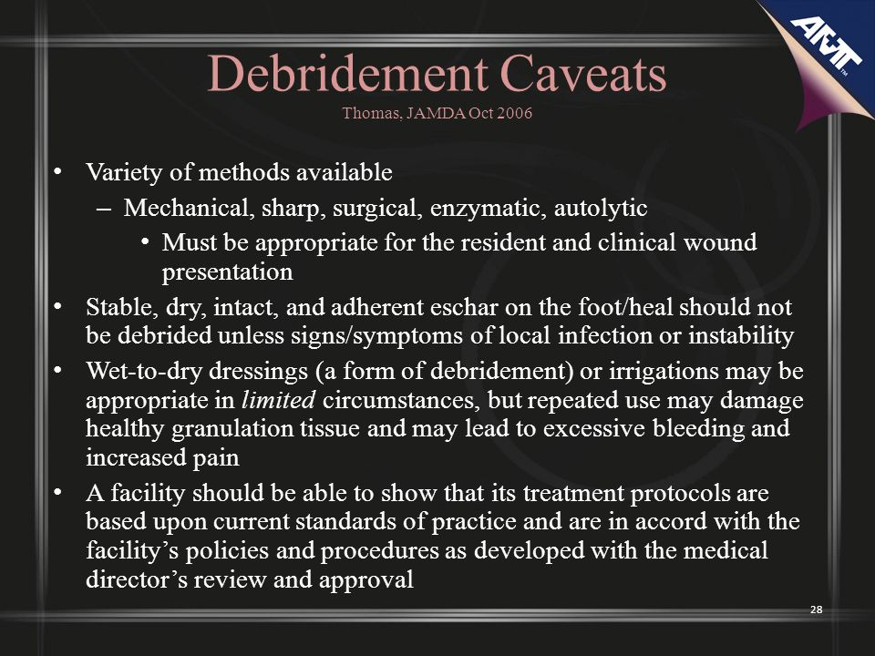 Debridement Caveats Thomas, JAMDA Oct 2006