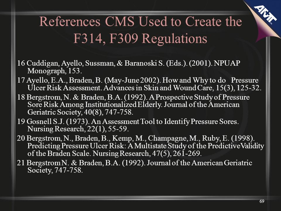 References CMS Used to Create the F314, F309 Regulations