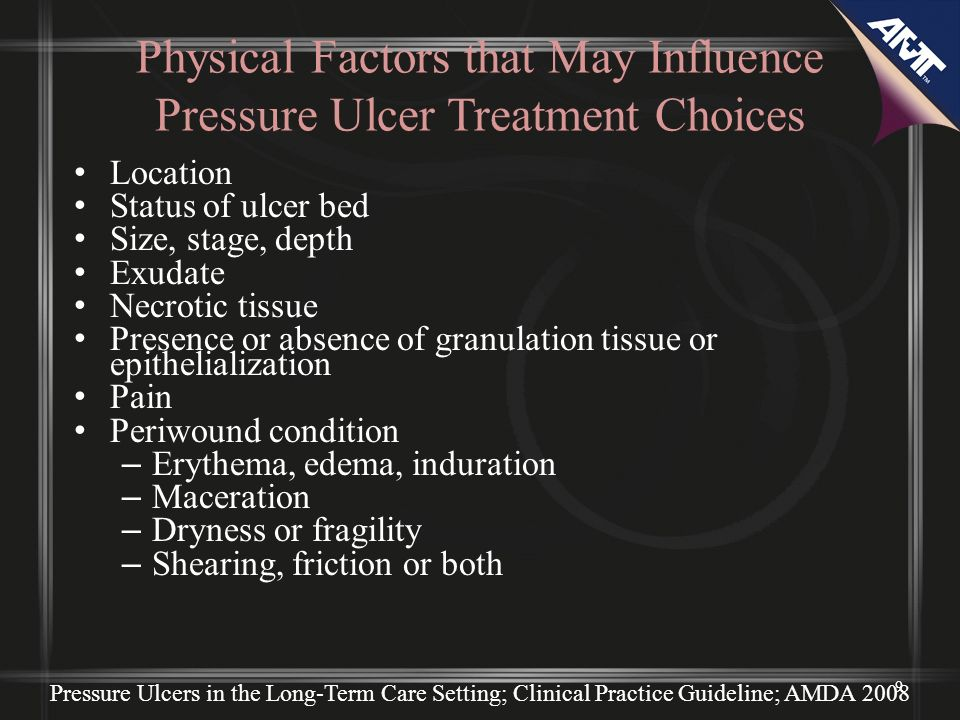 Physical Factors that May Influence Pressure Ulcer Treatment Choices