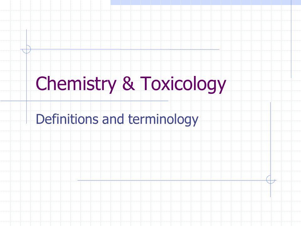 Chemistry & Toxicology