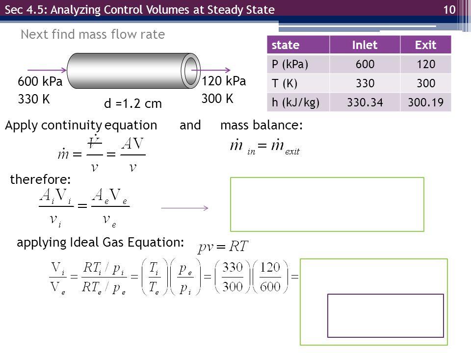 Next find mass flow rate