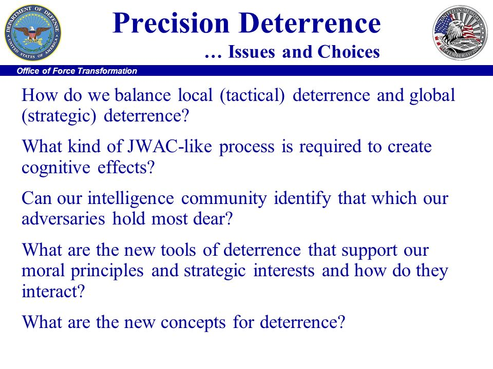 Precision Deterrence … Issues and Choices