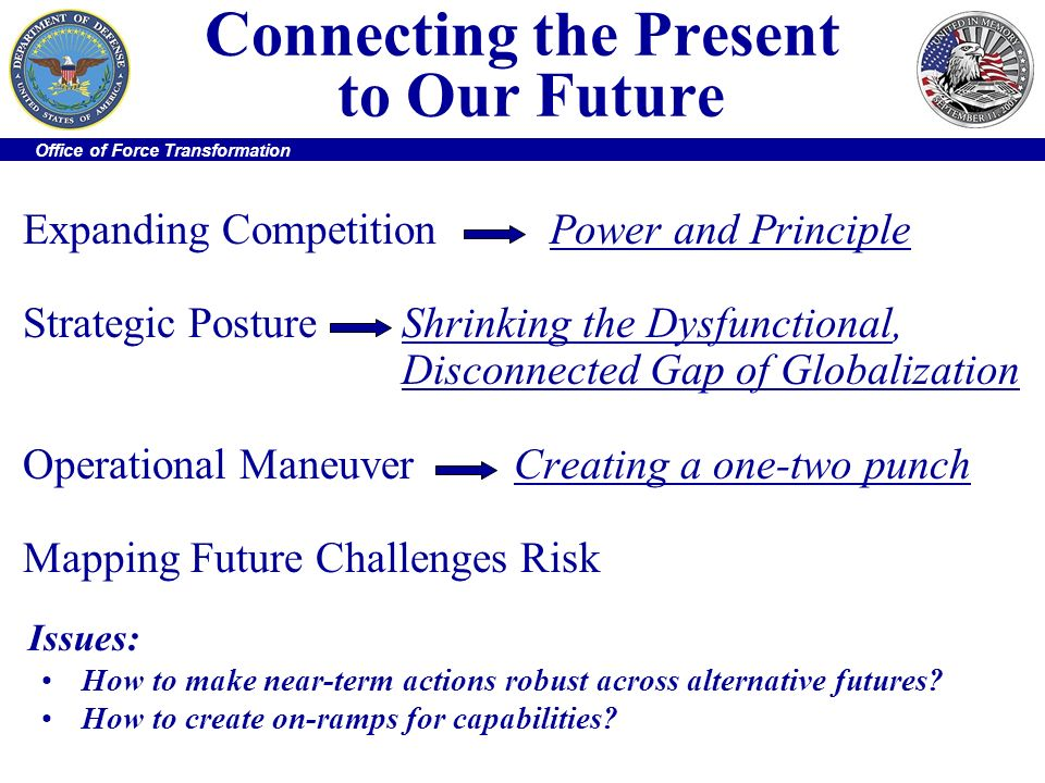 Connecting the Present to Our Future