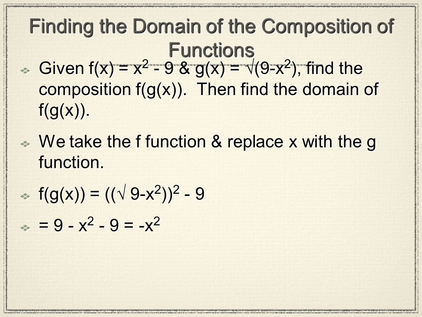 Finding the Domain of the Composition of Functions