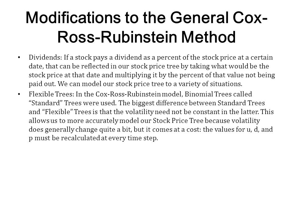 Modifications to the General Cox-Ross-Rubinstein Method