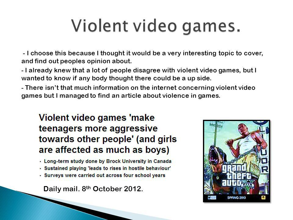 Violent video games. Daily mail. 8th October 2012.
