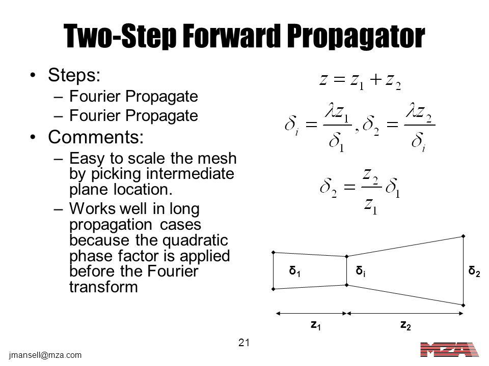Two-Step Forward Propagator