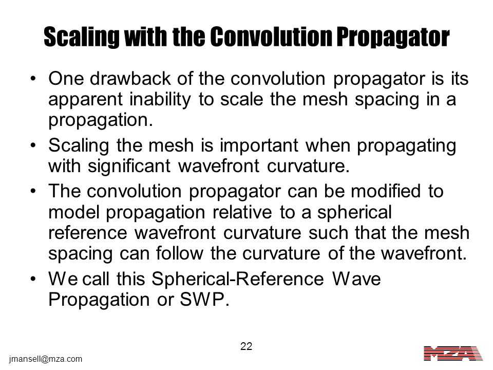 Scaling with the Convolution Propagator