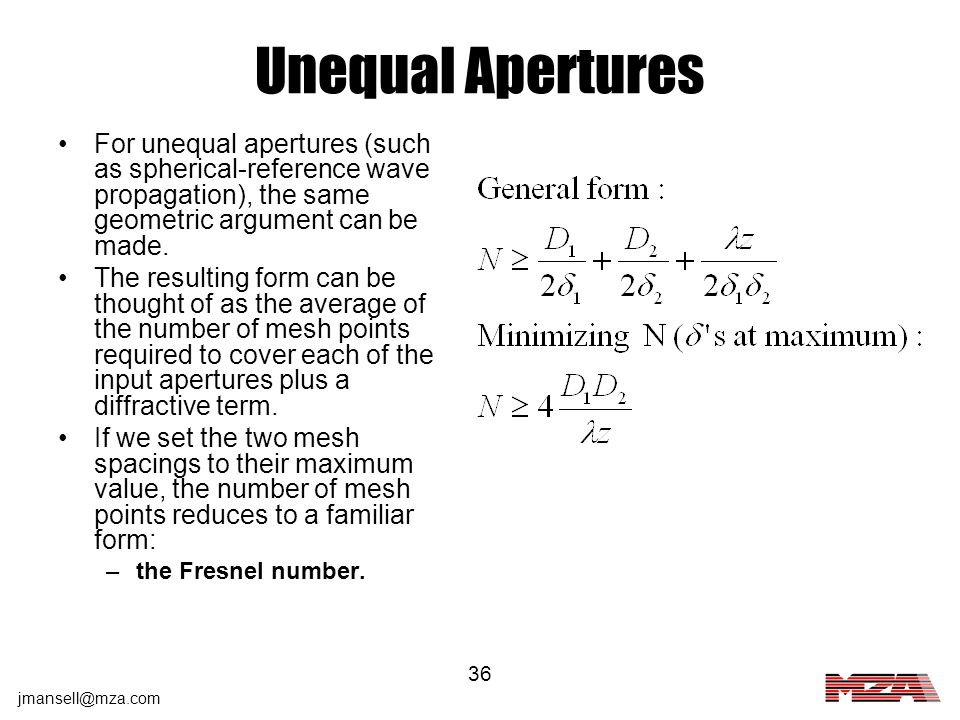 Unequal Apertures For unequal apertures (such as spherical-reference wave propagation), the same geometric argument can be made.