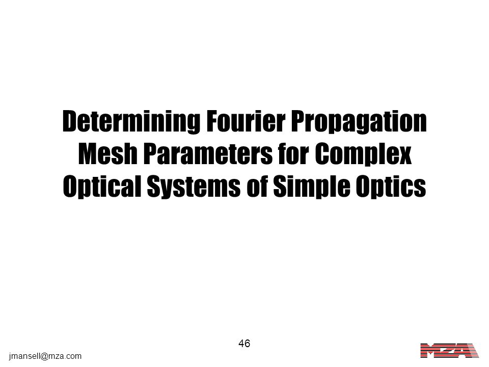 Determining Fourier Propagation Mesh Parameters for Complex Optical Systems of Simple Optics