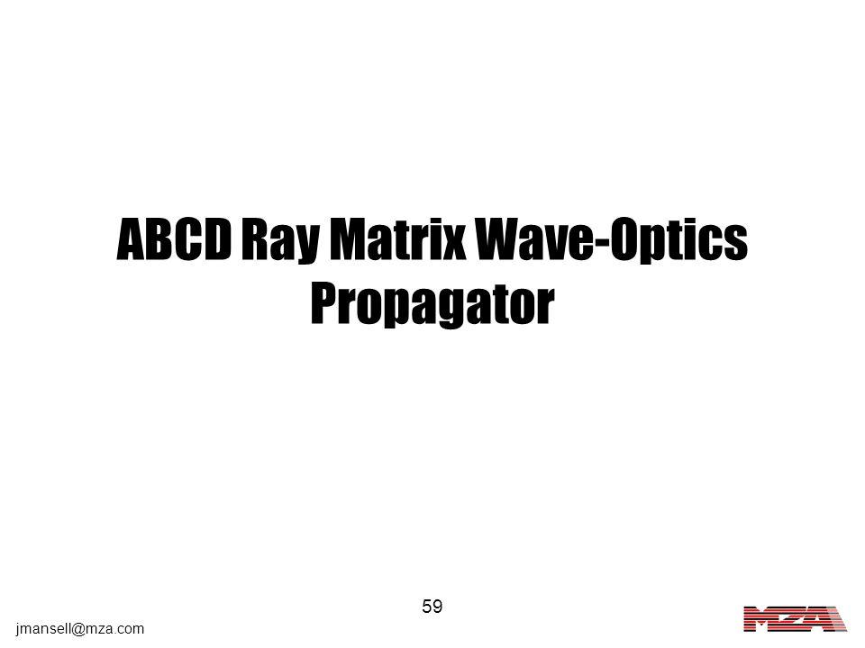 ABCD Ray Matrix Wave-Optics Propagator