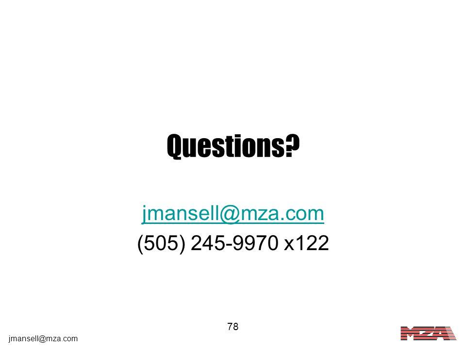 Questions jmansell@mza.com (505) 245-9970 x122