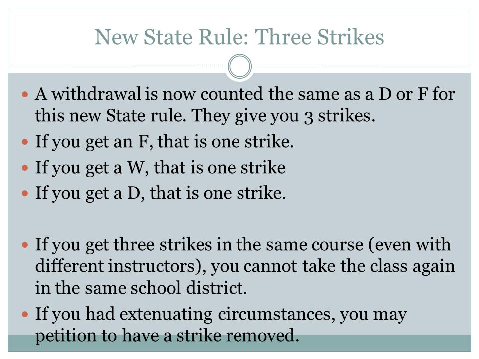 New State Rule: Three Strikes