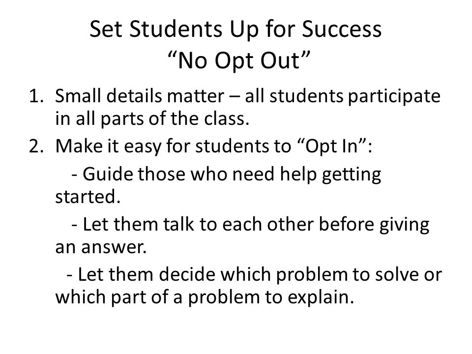 Set Students Up for Success No Opt Out