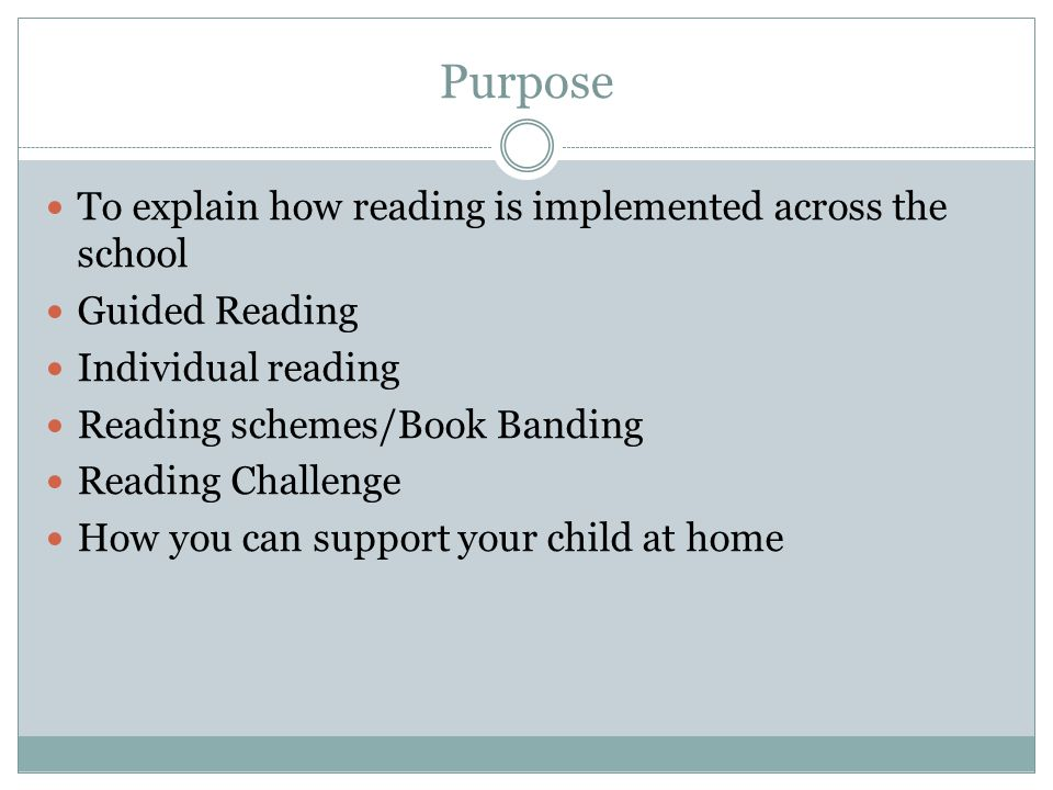 Purpose To explain how reading is implemented across the school