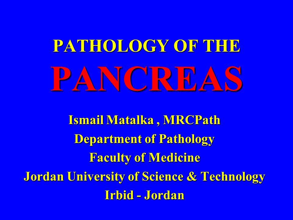 PATHOLOGY OF THE PANCREAS
