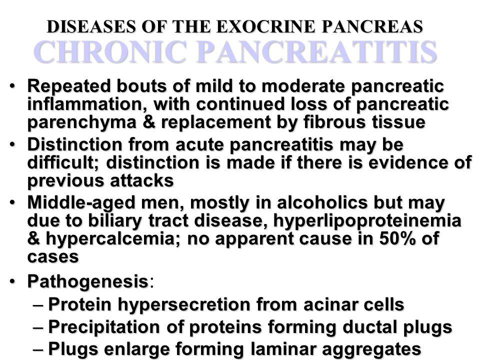 DISEASES OF THE EXOCRINE PANCREAS CHRONIC PANCREATITIS