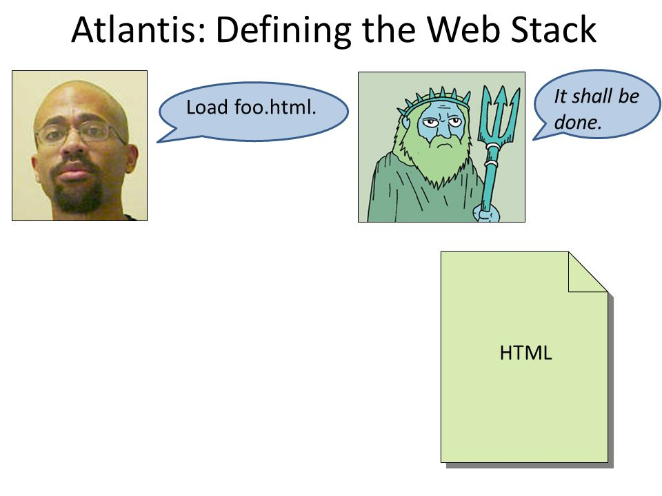 Atlantis: Defining the Web Stack