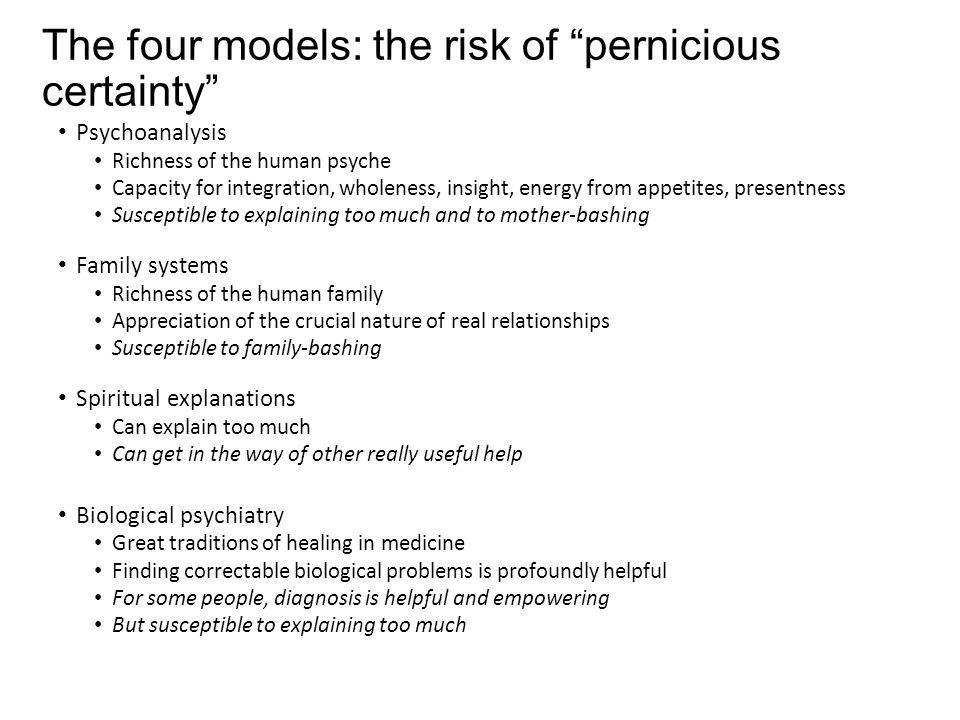 The four models: the risk of pernicious certainty