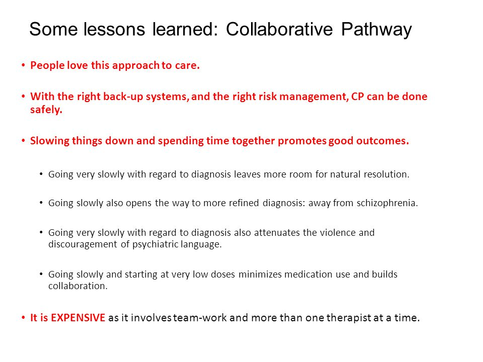 Some lessons learned: Collaborative Pathway