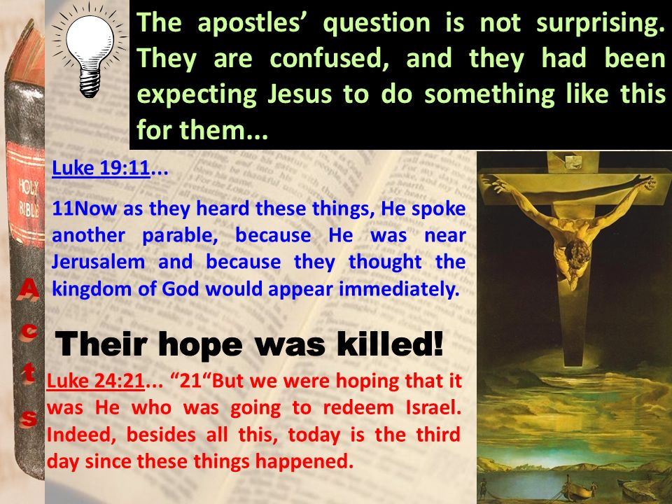 The apostles' question is not surprising