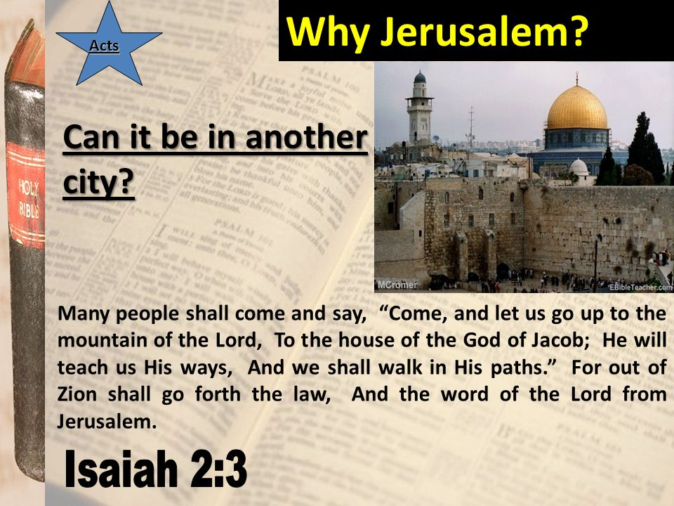 Why Jerusalem Can it be in another city Isaiah 2:3
