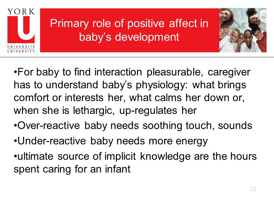 Primary role of positive affect in baby's development