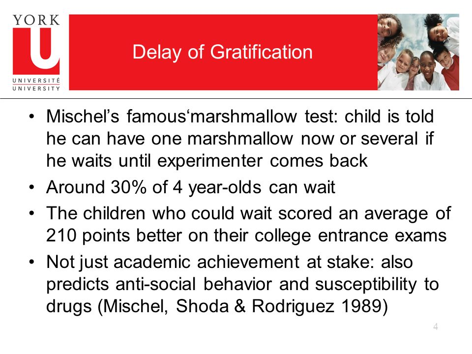 Delay of Gratification