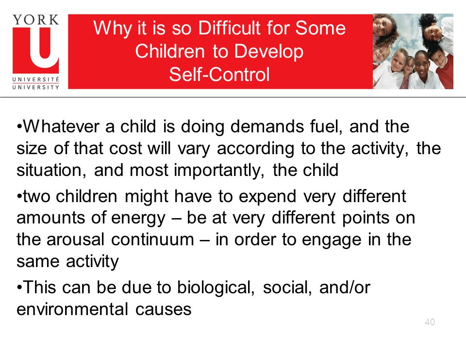 Why it is so Difficult for Some Children to Develop Self-Control