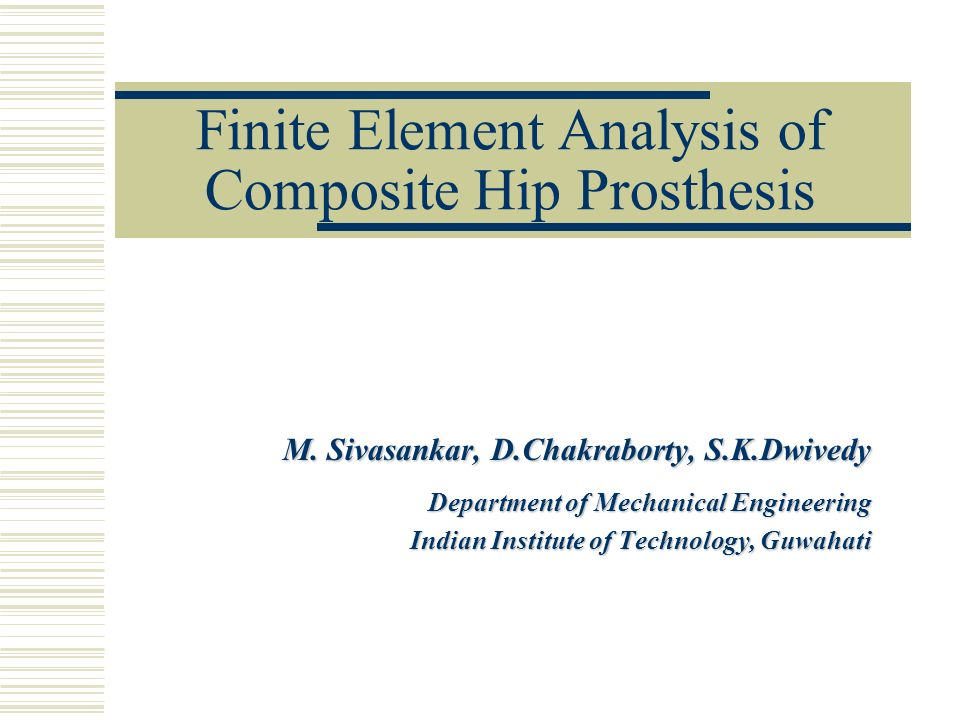 Finite Element Analysis of Composite Hip Prosthesis
