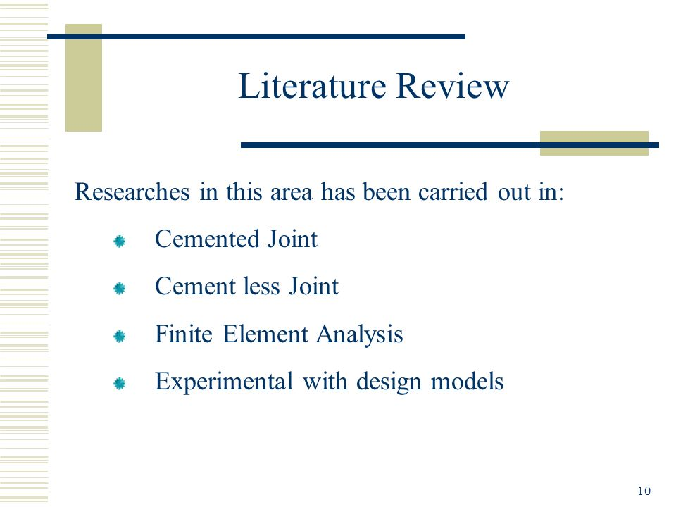 Literature Review Researches in this area has been carried out in: